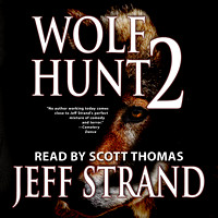 Wolf Hunt 2 by Jeff Strand