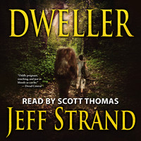 Dweller by Jeff Strand