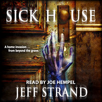 Sick House by Jeff Strand
